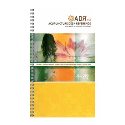 ADR - Acupuncture Desk Reference - Volume 2